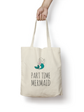 Part Time Mermaid Cotton Tote Bag - Promofix Gifts