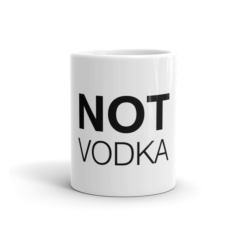 Not Vodka Coffee Mug