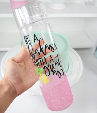 Be A Badass With A Great Ass - Water Bottle