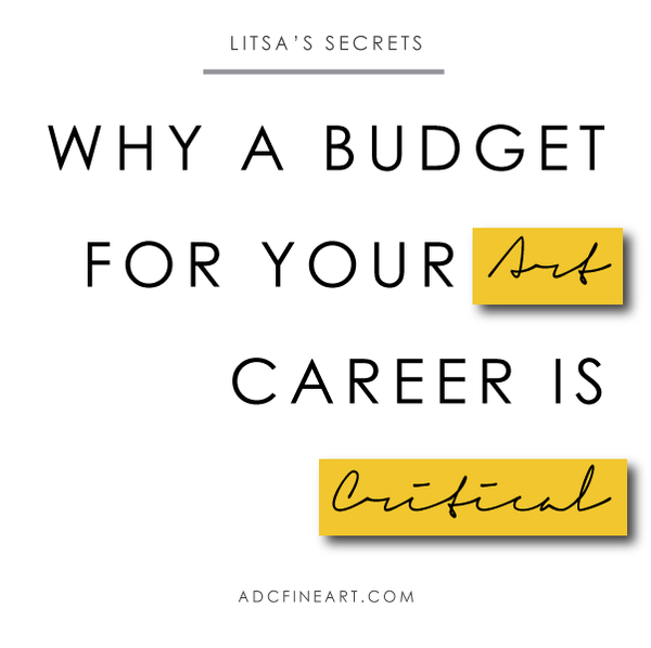 Why developing a budget for your art career is critical