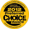 Creative Child Magazine 2012 Preferred Choice Award