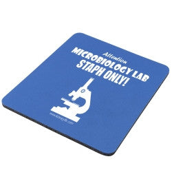 """Microbiology Lab Staph Only"" - Mouse Pad  - LabRatGifts"