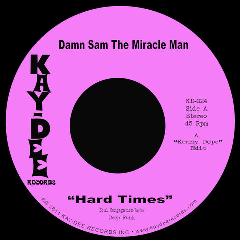 KD-024 Damn Sam The Miracle Man-Smash Pt.2/Hard Times