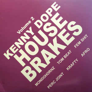DW-602 Kenny Dope - House Brakes Vol.2