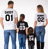 Daddy 01 Mommy 02 Kid 03 Baby 04, Family Matching Set of Shirts