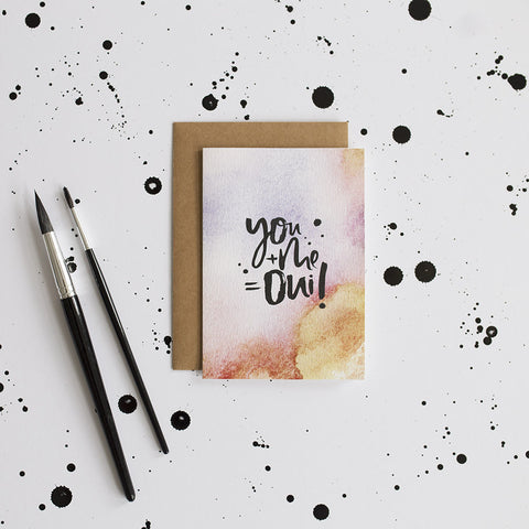 You Me Oui Hand Lettered Watercolour Greeting Card