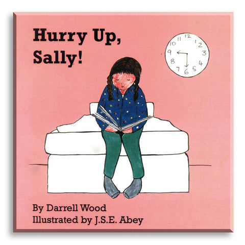Hurry up, Sally!