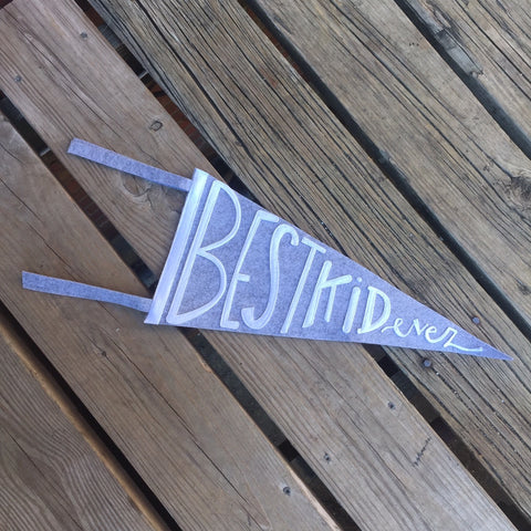 best kid ever pennant banner