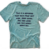 THIS IS A REMINDER, Dusty Blue T-Shirt
