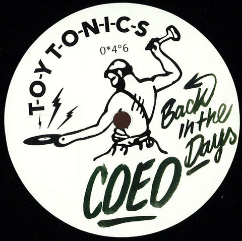 COEO ‎– Back In The Days - Toy Tonics ‎– TOYT 046