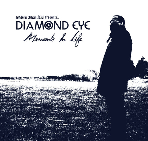 Diamond Eye ‎– Moments In Life (CD) Modern Urban Jazz ‎– MJAZZ LP 05