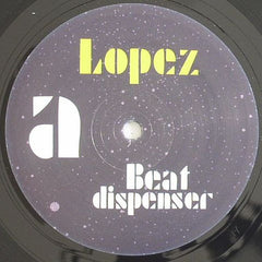 Lopez - Beat Dispenser - Keep Up! KEEP004
