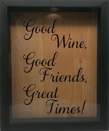 "Wooden Shadow Box Wine Cork/Bottle Cap Holder 9""x11"" - Good Wine, Good Friends, Great Times - Ebony Frame w/Black Lettering - Wicked Good Candle and Decor - 1"
