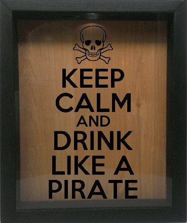 "Wooden Shadow Box Wine Cork/Bottle Cap Holder 9""x11"" - Keep Calm and Drink Like A Pirate - Ebony Frame w/Black Lettering - Wicked Good Candle and Decor - 1"