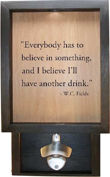 "Wooden Shadow Box Bottle Cap Holder with Bottle Opener 9""x15"" - Everybody has to believe - Ebony Frame w/Black Lettering - Wicked Good Candle and Decor - 1"