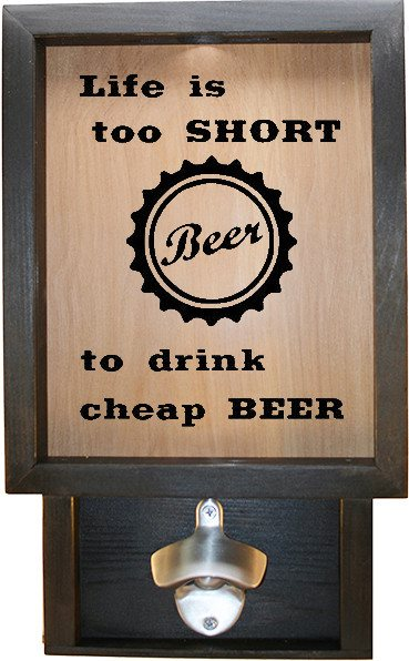 "Wooden Shadow Box Bottle Cap Holder with Bottle Opener 9""x15"" - Life is too short to w/Cap - Ebony Frame w/Black Lettering - Wicked Good Candle and Decor - 1"