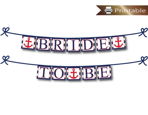 printable nautical bride to be banner - anchor bridal shower decoration - Celebrating Together