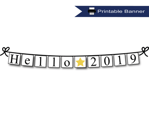 Printable Hello 2019 Banner - New Year's Eve Party Decoration - Celebrating Together