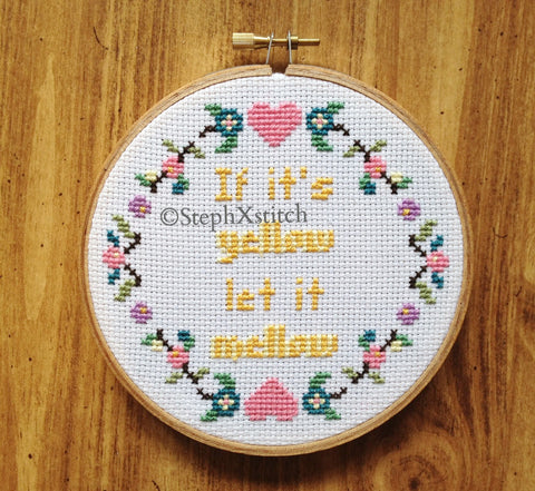 If It's Yellow Let It Mellow - PDF Cross Stitch Pattern