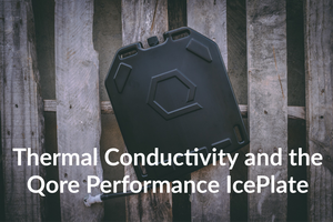Grit and efficiency are my strongest core values: Thermal Conductivity and the IcePlate