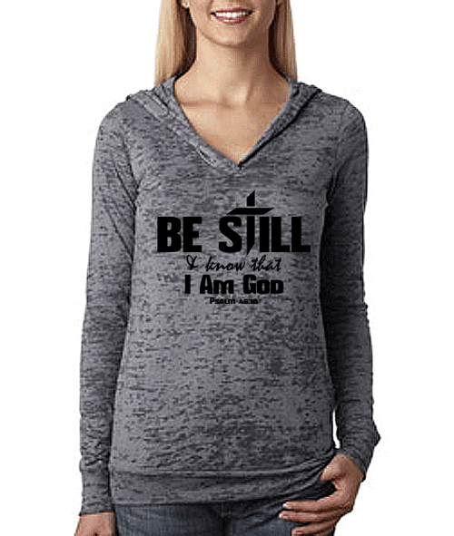 Be Still & Know That I Am God Bible Verse Womens Workout Hoodie