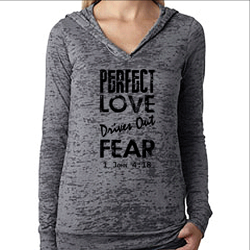 Perfect Love Drives Out Fear Bible Verse Womens Pullover Burnout Workout Hoodie