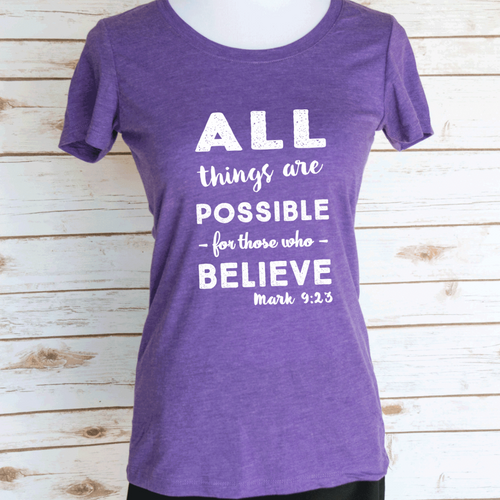 All Things Are Possible for those who Believe Mark 9:23 Bible Verse. Christian Quote. Scoop Neck Triblend Tee.