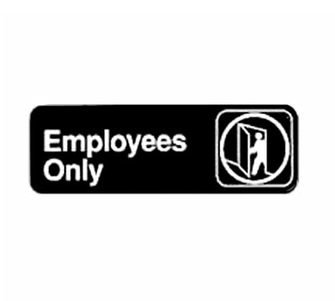 "Winco SGN-305, Information Sign, ""Employees Only"", 3"" x 9"", Black - Kentucky Restaurant Supply"