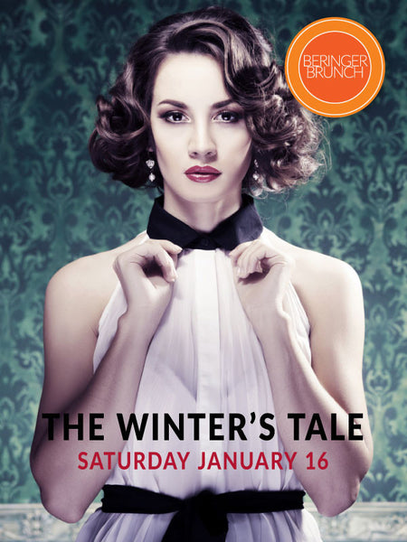 Beringer Brunch Presents: The Winter's Tale