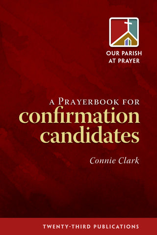 A Prayerbook for Confirmation Candidates (Tax Exempt Buyers Only)