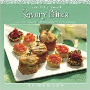 Tastefully Small Savory Bites Cook Book