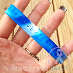Wristband - I Am A Mother To An Angel - Blue/White