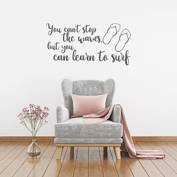 You can't stop the waves | Vinyl Wall Decal