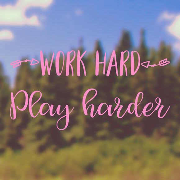 Work hard, play harder | Bumper Sticker | Bumper Sticker | Adnil Creations