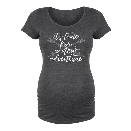 It's Time For New Adventure - Maternity Short Sleeve T-Shirt
