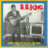 B.B. King|Story From My Heart And Soul: The Modern Label Singles 1957-1962*