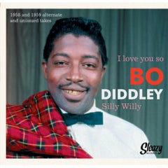 Diddley, Bo  |I Love You So b/w Silly Willy