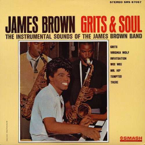 Brown, James  - Grits And Soul
