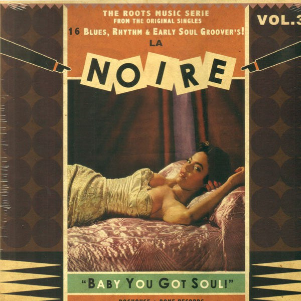 La Noire Vol. 3 - Baby You Got Soul - Various Artists