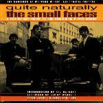 Small Faces - Quite Naturally