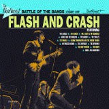 Flash And Crash - The Northwest Battle of the Bands Volume One - Various Artists