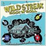 Wild Streak Rock'n'Roll - 18 Frenzied R&R Delinquents|Various Artists