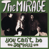 Mirage - You Can't Be Serious