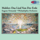 "Mahler Das Lied von der Erde (""The Song of the Earth"")  - Ormandy - Philadelphia Orchestra"