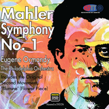 "Mahler Symphony No. 1 - (Includes the Original Second Movement ""Blumine"") - The Philadelphia Orchestra conducted by Eugene Ormandy"