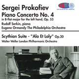 "Prokofiev Piano Concerto No. 4 Serkin, piano The Philadelphia Orchestra Ormandy - Scythian Suite - ""Ala Et Loly"" London Philharmonic Weller"