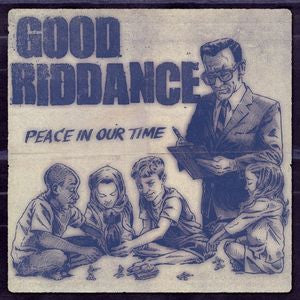 Good Riddance - Peace In Our Time Special Edition Vinyl