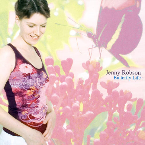 JENNY ROBSON - Butterfly Life