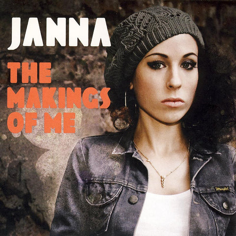 JANNA - The Makings Of Me