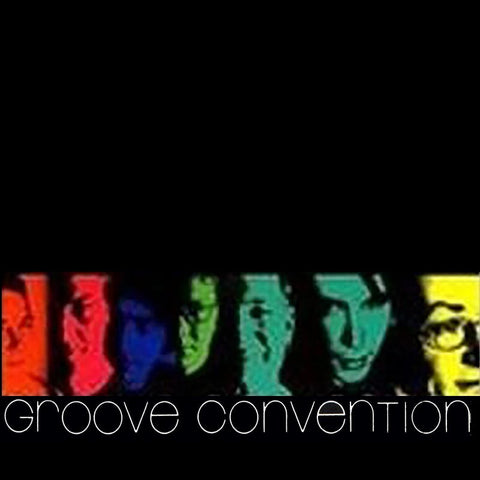 GROOVE CONVENTION - Groove Convention
